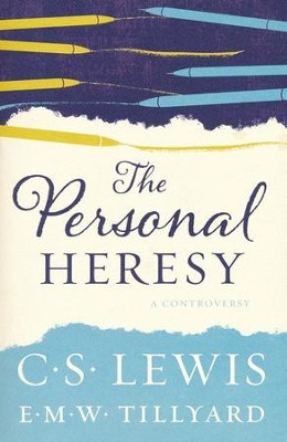 The Personal Heresy  -     By: C.S. Lewis