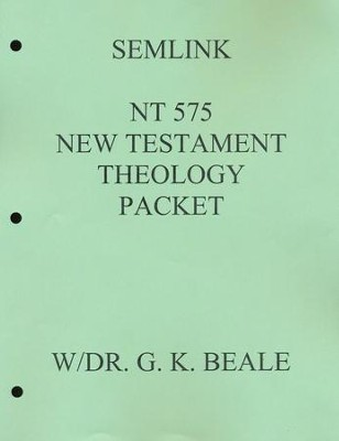 New Testament Theology Reading Packet   -     By: Greg Beale
