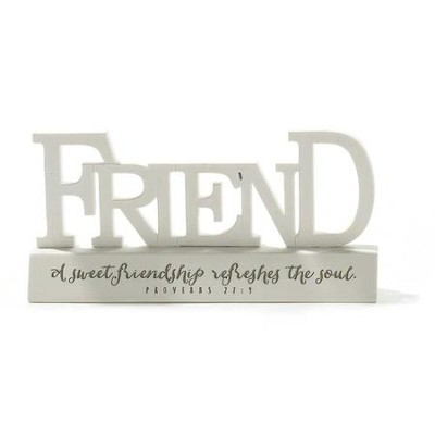 Friend, A Sweet Friendship Refreshes Your Soul Word Figure  -