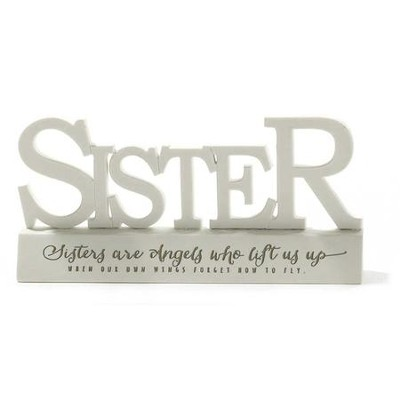 Sister, Sisters Are Angels Who Lift Us Up Word Figure   -