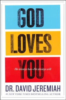 God Loves You: How the Father's Affection Changes Everything in Your Life - Slightly Imperfect  -     By: Dr. David Jeremiah