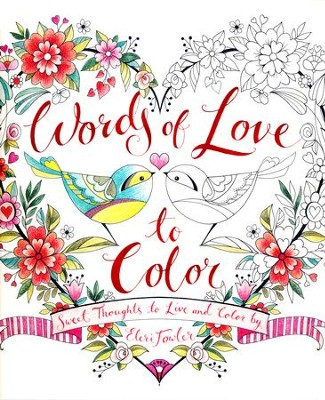 Words of Love to Color  -     By: Eleri Fowler