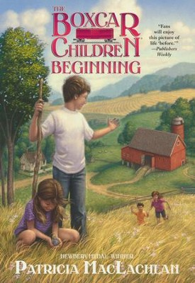Boxcar Children Beginning, The   -     By: Patrica MacLachlen