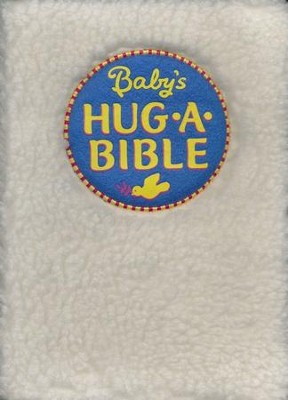 Baby's Hug-a-Bible  -     By: Sally Lloyd-Jones     Illustrated By: Claudine Gevry