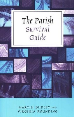 The Parish Survival Guide  -     By: Martin Dudley, Virginia Rounding