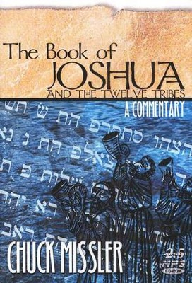 Joshua & 12 Tribes Commentary             - Audiobook on MP3 CD-ROM  -     By: Chuck Missler