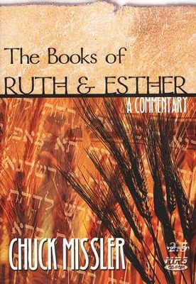 Ruth & Esther Commentary             - Audiobook on MP3 CD-ROM  -     By: Chuck Missler