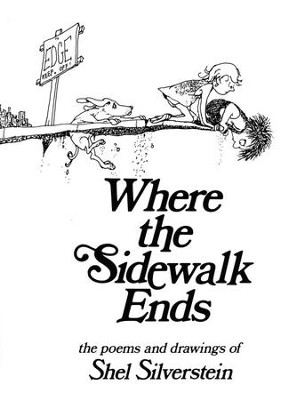 Where the Sidewalk Ends  -     By: Shel Silverstein