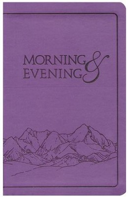 Morning and Evening, KJV Edition, soft leather look   - Lilac  -     By: Charles H. Spurgeon