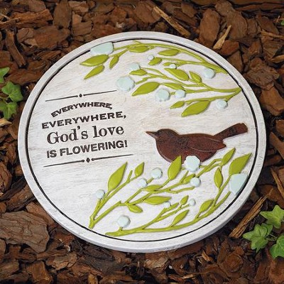 God's Love Is Flowering! Garden Stone  -