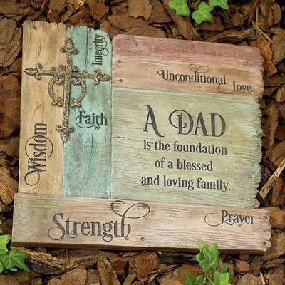 A Dad Is the Foundation Garden Stone  -