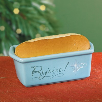 Be Glad and Rejoice Loaf Pan  -