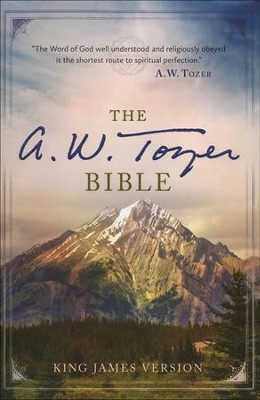 The A. W. Tozer Bible: KJV Version, hardcover   -