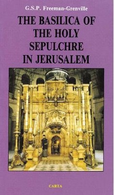 The Basilica of the Holy Sepulchre in Jerusalem  -