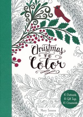 Christmas to Color Activities  -     By: Mary Tanana