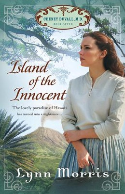 Island of the Innocent, Cheney Duvall M.D. Series #7   -     By: Lynn Morris