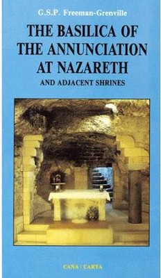 The Basilica of the Annunciation at Nazareth  -