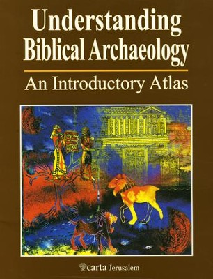 Understanding Biblical Archaeology  -     By: Paul H. Wright