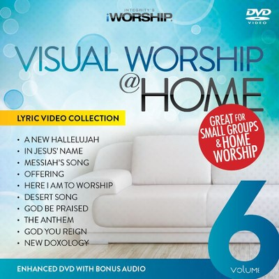 iWorship Visual Worship @ Home, Volume 6   -