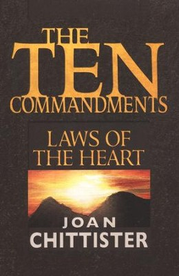 The Ten Commandments: Laws of the Heart  -     By: Joan Chittister