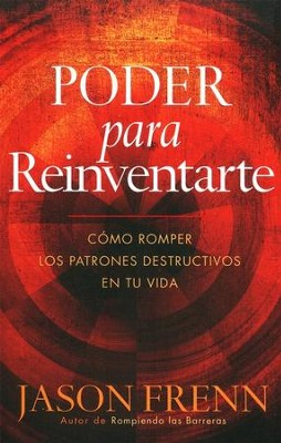 Poder para Reinventarte  (Power to Reinvent Yourself)  -     By: Jason Frenn