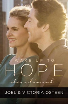 Wake Up to Hope Devotional   -     By: Joel Osteen, Victoria Osteen
