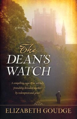 The Dean's Watch        -     By: Elizabeth Goudge