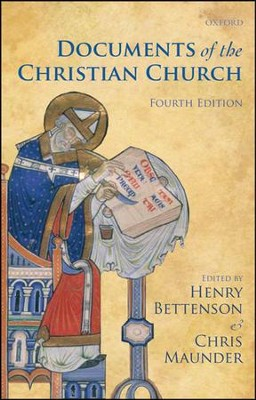 The Documents of the Christian Church  -     Edited By: Henry Bettenson, Chris Maunder