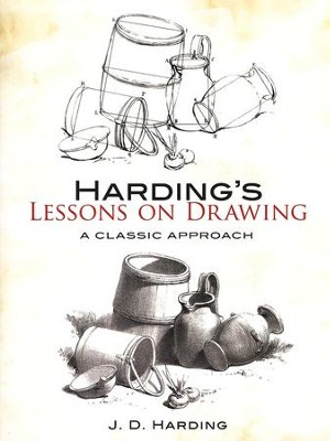 Harding's Lessons on Drawing  -     By: J.D. Harding
