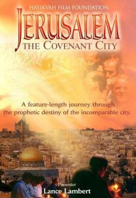 Jerusalem: The Covenant City  [Streaming Video Rental] -