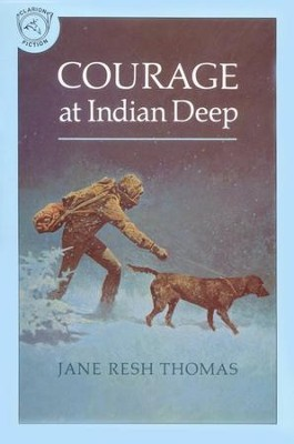 Courage at Indian Deep   -     By: Thomas