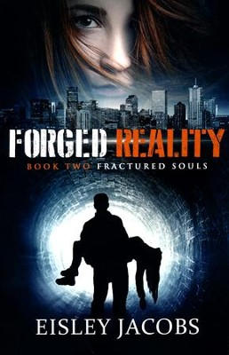 Forged Reality #2   -     By: Eisley Jacobs