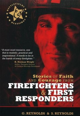 Stories of Faith & Courage from Firefighters & First Responders  -     By: Gaius Reynolds, Sue Reynolds