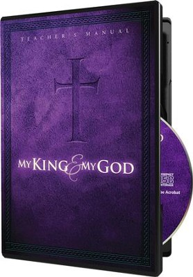 My King and My God Teacher's Manual on CD-ROM   -