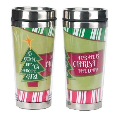 O Come Let Us Adore Him Travel Mug  -