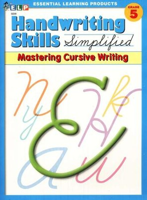 Handwriting Skills Simplified Level E: Mastering  Cursive Writing  -