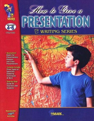 How to Give a Presentation Gr. 4-6  -