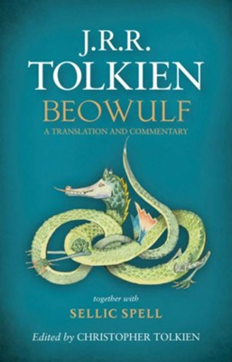 Beowulf: A Translation and Commentary  -     By: J.R.R. Tolkien