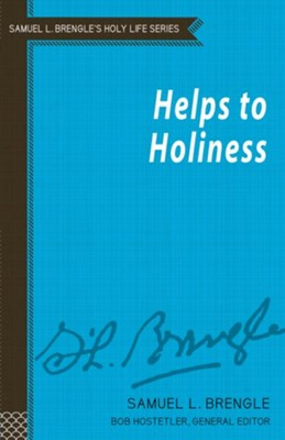Helps to Holiness  -     By: Samuel L. Brengle
