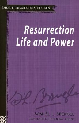 Resurrection Life and Power  -     By: Samuel L. Brengle