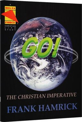 Go! The Christian Imperative Student Manual   -