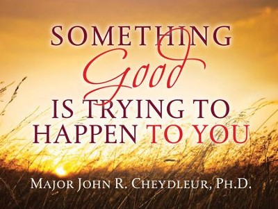 Something Good is Trying to Happen to You - eBook  -