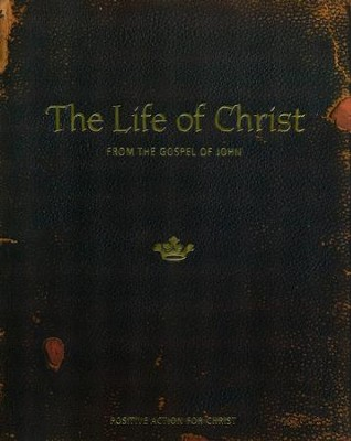 The Life of Christ: From the Gospel of John Student Manual  -