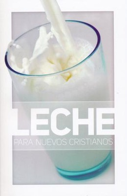 Leche para Nuevos Cristianos, Folleto del Estudiante  (Milk for New Christians Student Booklet)  -