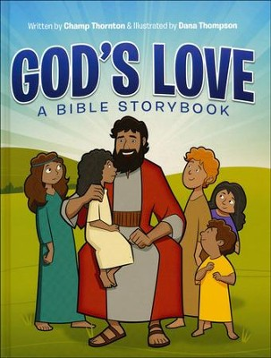 God's Love: A Bible Storybook   -