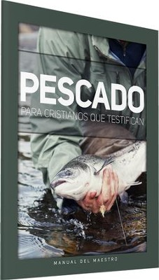 Pescado Para Cristianos que Testifican Teacher's Manual   -