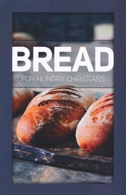 Bread for Hungry Christians Student Booklet   -