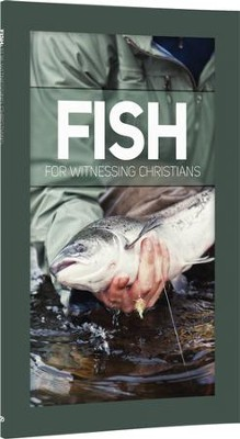 Fish for Witnessing Christians Student Booklet   -