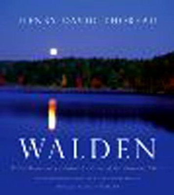 Walden: 150th Anniversary Illustrated Edition of the American Classic  -     By: Henry David Thoreau