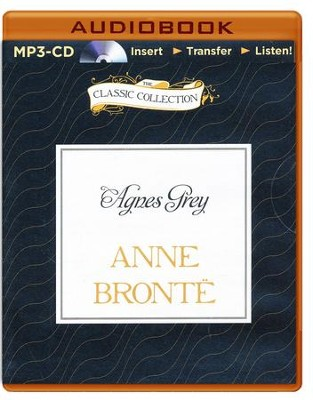 Agnes Grey - unabridged audiobook on CD  -     Narrated By: Emilia Fox     By: Anne Bronte